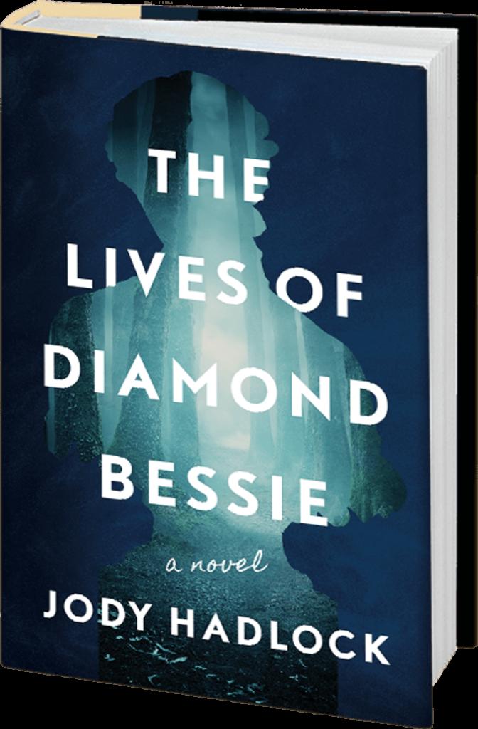 The Lives of Diamond Bessie by Jody Hadlock